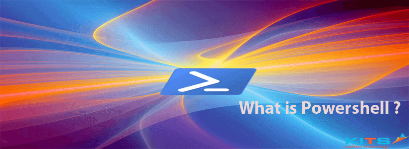 What is Power Shell? | KITS Online Trainings
