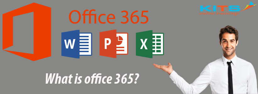What is Office 365? | KITS Online Trainings