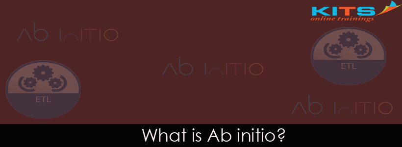 What is Ab initio? | KITS Online Trainings