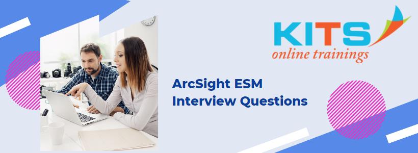 ArcSight ESM Interview Questions