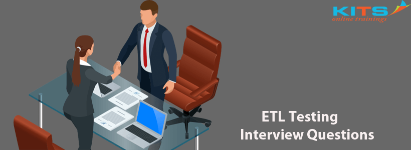 ETL Testing Interview Questions | KITS Online Trainings