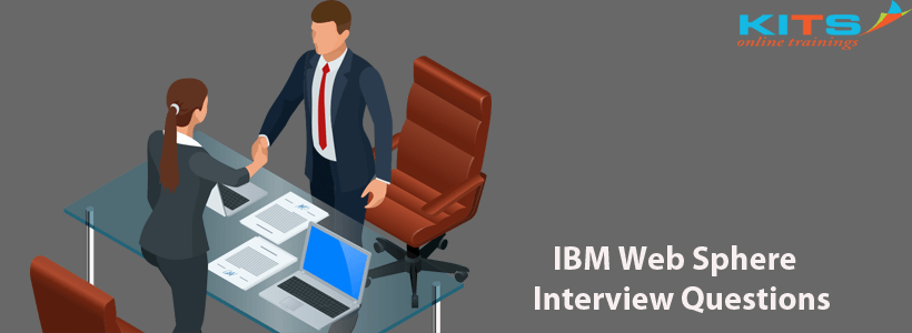 IBM WebSphere Interview Questions | KITS Online Trainings