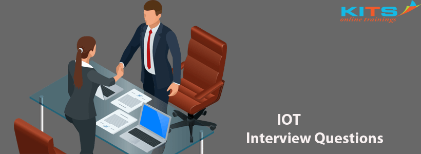 IOT Interview Questions | KITS Online Trainings