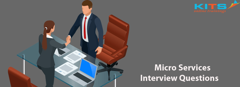 MicroServices Interview Questions | KITS Online Trainings