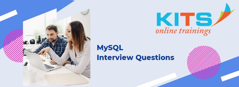 MySQL Interview Questions | KITS Online Trainings