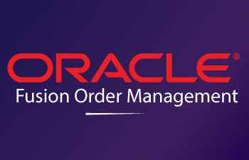 Oracle Fusion Order Management Online Training
