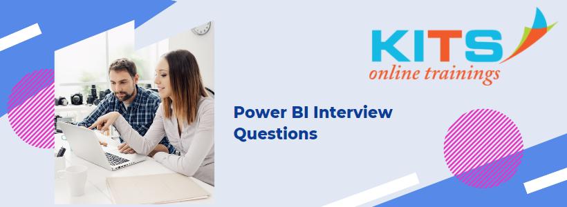 Power BI Interview Questions | KITS Online Trainings