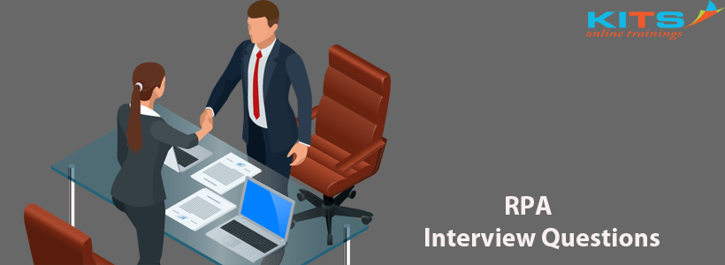 RPA Interview Questions | KITS Online Trainings