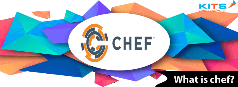 What is Chef? | KITS Online Trainings